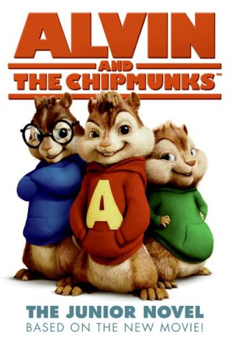 Read Online Alvin and the Chipmunks: The Junior Novel PDF