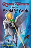Ryann Watters and the Shield of Faith, Eric Reinhold, 1599796260
