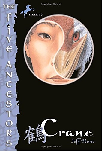 Crane (The Five Ancestors, Book 4)