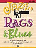 Jazz, Rags & Blues, Bk 5: 8 Original Pieces for the Later Intermediate to Early Advanced Pianist Paperback April 1, 2009