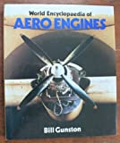 World Encyclopedia of Aero Engines, Bill Gunston, 085059717X