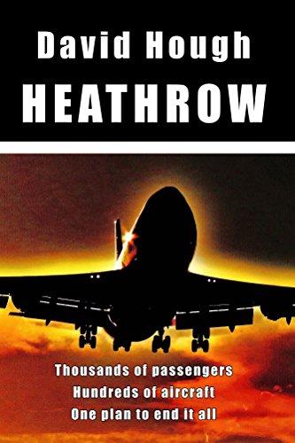 Heathrow (Danger in the Sky Book 2)