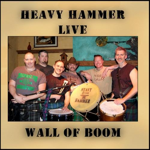 Heavy Hammer Live...Wall of BOOM! by Heavy Hammer Music (Image #1)