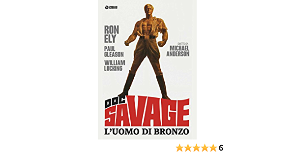 Doc Savage - LUomo Di Bronzo [DVD]: Amazon.es: Ron Ely, Paul ...