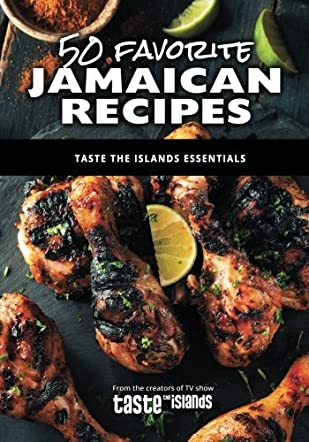 50 Favorite Jamaican Recipes