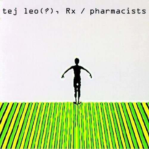 Tej Leo(?), Rx/Pharmacists by Ted Leo - Rx Ted