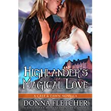 Highlander's Magical Love A Cree & Dawn Novella