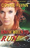 Know When to Run, Connie Flynn, 1495498166