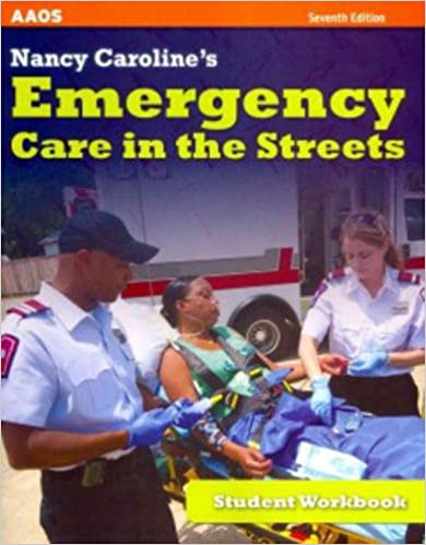 Nancy carolines emergency care in the streets student workbook nancy carolines emergency care in the streets student workbook 7th edition fandeluxe Images