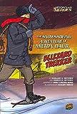 The Snowshoeing Adventure of Milton Daub, Blizzard Trekker (History's Kid Heroes)