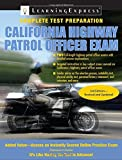 California Highway Patrol Officer Exam by LearningExpress LLC Editors (2010-01-16)