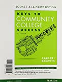 Keys to Community College Success, Books a la Carte Edition, 7/e Plus NEW MyStudentSuccessLab with Pearson EText -- Access Card Package, Carter, Carol J. and Kravits, Sarah Lyman, 0134126653