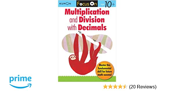 Amazon Kumon Focus On Multiplication And Division With Decimals