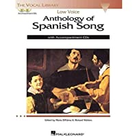 Anthology of Spanish Song: Low Voice Edition with