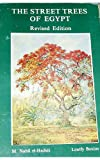 img - for The Street Trees of Egypt book / textbook / text book