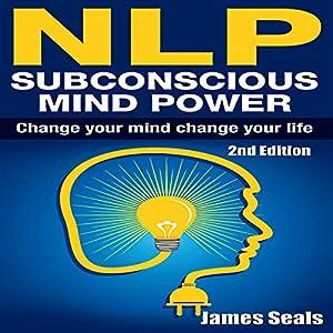 NLP: Subconscious Mind Power Audiobook