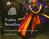 Vodou Brooklyn, Stephanie Keith, 1584326700