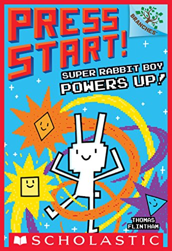Super Rabbit Boy Powers Up! A Branches Book (Press Start! #2)