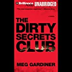 The Dirty Secrets Club | Meg Gardiner