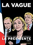 img - for La Presidente tome 3 : La Vague [ BD - bande dessinee ] (French Edition) book / textbook / text book