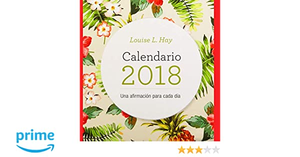 Calendario Louise Hay 2018 (Spanish Edition): Louise Hay ...