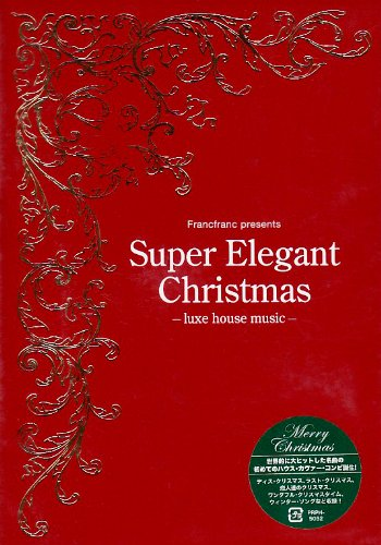 SUPER ELEGANT CHRISTMAS: LUXE HOUSE MUSIC