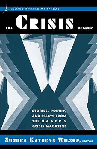 Search : The Crisis Reader: Stories, Poetry, and Essays from the N.A.A.C.P.'s Crisis Magazine (Harlem Renaissance)