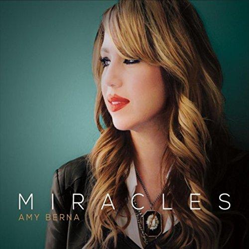 Amy Berna - Miracles 2017