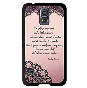 Season.C Marilyn Monroe Quote Selfish Snap On Hard Back Case Cover for Samsung Galaxy S5 i9600