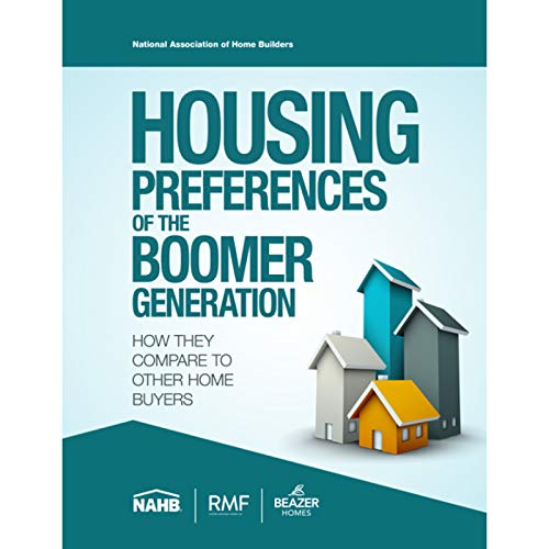 Housing Preferences of the Boomer Generation:: How They Compare to Other Home Buyers