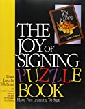 img - for The Joy of Signing Puzzle Book book / textbook / text book