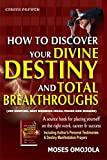 Career Growth: How To Discover Your Divine Destiny And Total Breakthroughs! (Job Hunting, Best Business Ideas, Vision And Mission)