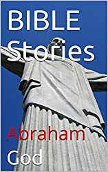 BIBLE Stories: Abraham