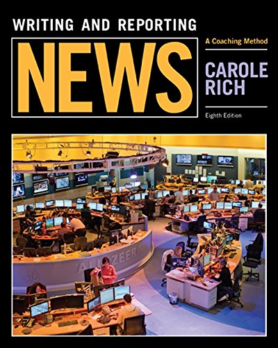 Writing and Reporting News: A Coaching Method by Wadsworth Publishing