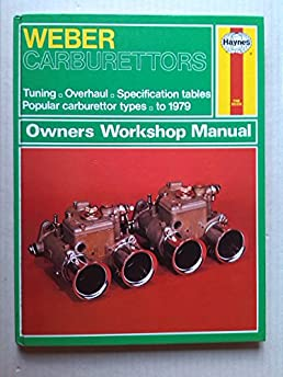 weber carburettors owners workshop manual haynes owners workshop rh amazon co uk 08 Nissan Maxima Haynes Manual Haynes Manual Monte Carlo Back