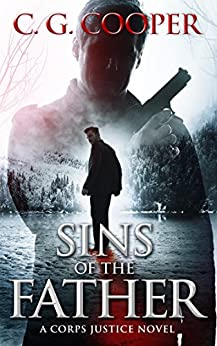 Sins Of The Father (Corps Justice Book 14) by [Cooper, C. G.]