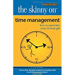 Learn more about the book, The Skinny on Time Management: How To Maximize Your 24-Hour Gift