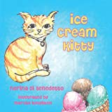 Ice Cream Kitty (The Bennett Farm Series Book 2)