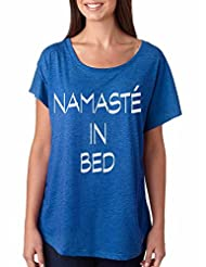 Allntrends Women's Dolman Shirt Namaste In Bed Funny Shirt