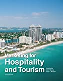 Marketing for Hospitality and Tourism (6th Edition) 9780132784023