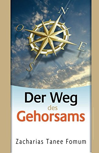 Der Weg des Gehorsams (Der Weg Des Christen 2) (German Edition)