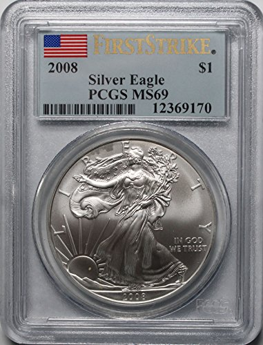 2008 American Silver Eagle $1 MS69 PCGS First Strike