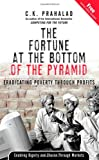 The Fortune at the Bottom of the Pyramid, C. K. Prahalad, 0131467506