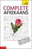 Complete Afrikaans Beginner to Intermediate Book and Audio Course: (Book only) Learn to read, write, speak and understand a new language with Teach Yourself (Teach Yourself Complete)