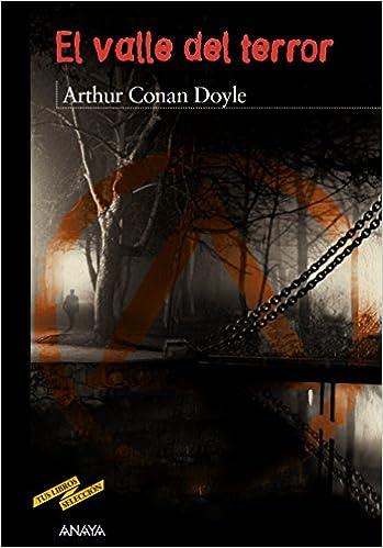 El valle del terror (Clásicos - Tus Libros-Selección): Amazon.es: Arthur Conan Doyle, Enrique Flores, Juan Manuel Ibeas: Libros