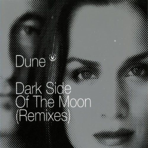 Dark Side Of The Moon (Remixes) by Dune on Amazon Music - Amazon.com