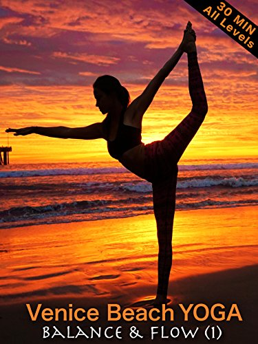 Venice Beach Yoga  Balance amp Flow 1  All Levels