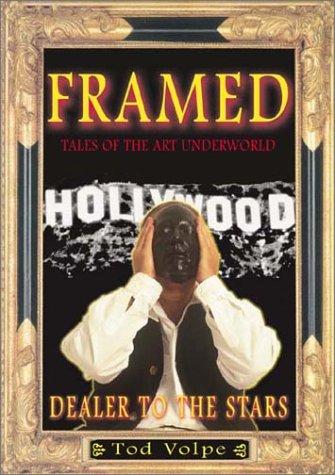 Framed: Tales of the Art Underworld