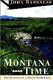 Montana Time, John Barsness, 1558214925