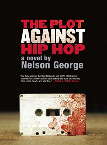 Image of The Plot Against Hip Hop: A Novel (A D Hunter Mystery)